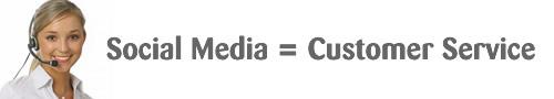 Social Media = Customer Service